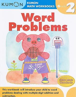 Word Problems Grade 2 By Kumon Pub. North America Ltd (COR)